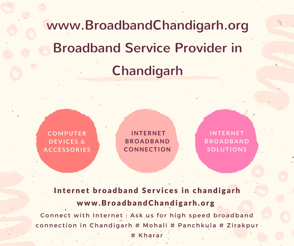 Ethernet connection Internet broadband services Chandigarh - tariffs, plans, details & contact number.